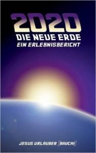 2020 Die Neue Erde
