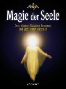 Magie der Seele